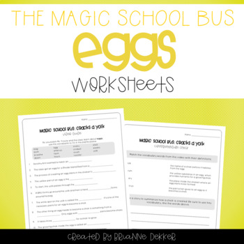 Magic School Bus Cracks a Yolk - Eggs Worksheets