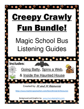 "Magic School Bus ""Creepy Crawly Fun"" Listening Guides Bundle"