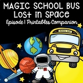 Magic School Bus Episode 1 (Lost in Space) Printables Companion