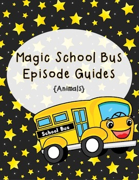 Magic School Bus Episode Guides - Animals Edition