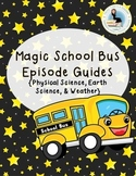 Magic School Bus Episode Guides - Physical Science, Earth Science, & Weather