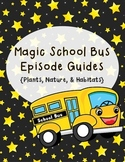 Magic School Bus Episode Guides - Plants, Nature, and Habitats