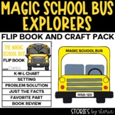 Magic School Bus Flip Book and School Bus Craftivity