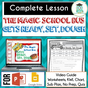 Magic School Bus GETS READY SET DOUGH Video Guide, Sub Plan, Worksheets, Lesson