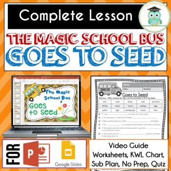 Magic School Bus GOES TO SEED Video Guide, Sub Plan, Worksheets, Lesson