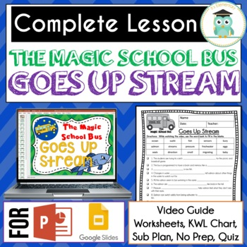 Magic School Bus GOES UP STREAM Video Guide, Sub Plan, Worksheets, MIGRATION