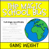 Magic School Bus Gains Weight