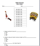 "Magic School Bus ""Gains Weight""  Questions and Bubble Sheet (gravity, force)"