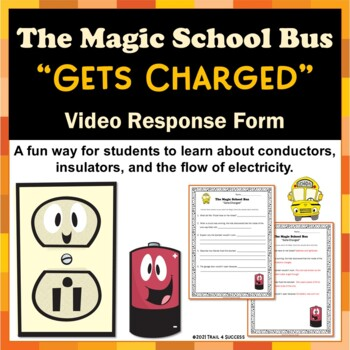 """Electricity Magic School Bus """"Gets Charged"""" Video Response Form"""