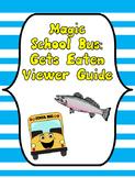 Magic School Bus Gets Eaten