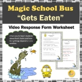 """Food Chains Magic School Bus """"Gets Eaten"""" Science Video Response Form"""