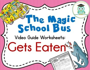 Magic School Bus Gets Eaten - Food Chains Video Guide, Worksheets