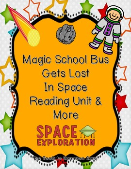 Magic School Bus Gets Lost in the Solar System Reading, LA, and Science Unit