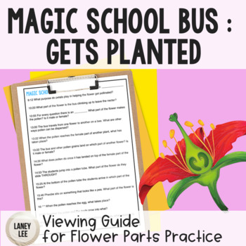 Magic School Bus: Gets Planted Flower Parts Viewing Guide