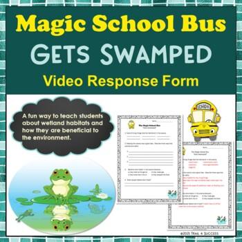 "Wetlands Magic School Bus ""Gets Swamped"" Video Response Form"