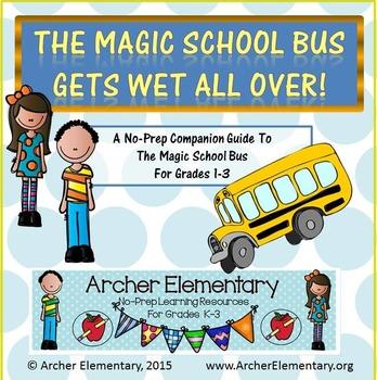 Magic School Bus Gets Wet All Over: No-Prep Companion Guide