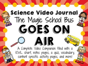 Magic School Bus Goes on Air: Video Journal