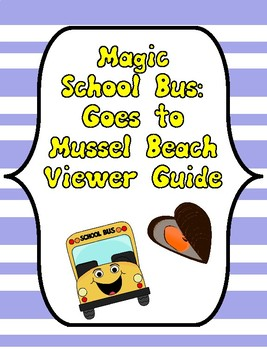Magic School Bus Goes to Mussel Beach, Magic School Bus Questions