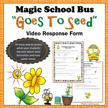 """Plants Magic School Bus """"Goes to Seed""""  Video Response Form"""