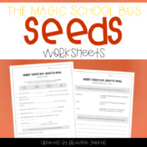 Magic School Bus Goes to Seed - Seeds Worksheets