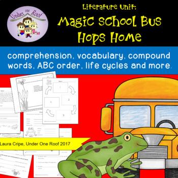 Magic School Bus Hops Home: A Literature Unit