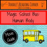 Magic School Bus: Human Body- Movie Guide