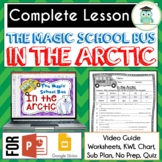 Magic School Bus IN THE ARCTIC Video Guide, Sub Plan, Worksheets HEAT