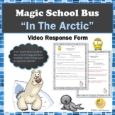 "Heat Energy Magic School Bus ""In the Arctic"" Video Response Form"