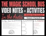 Magic School Bus In the Arctic | Video Notes + Activity