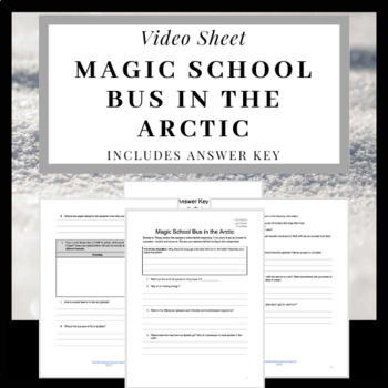 Magic School Bus In the Arctic Video Worksheet with ANSWER KEY