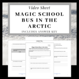 Magic School Bus: In the Arctic Video Sheet Exploring Thermal Energy