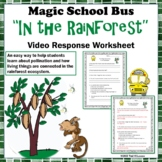 "Rainforest Ecosystem Magic School Bus ""In the Rainforest"" Video Response Form"