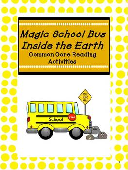 Magic School Bus Inside the Earth: Common Core Reading Lessons