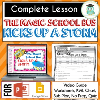 Magic School Bus KICKS UP A STORM  Video Guide, Sub Plan, Worksheets, Lesson