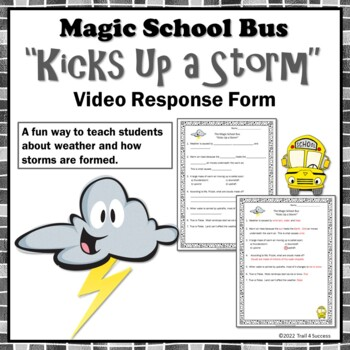 "Weather Magic School Bus ""Kicks Up a Storm""  Video Response Form"