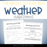 Magic School Bus Kicks Up a Storm - Weather Worksheets