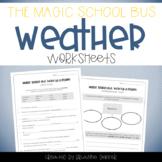 Magic School Bus Kicks Up a Storm - Weather Worksheets