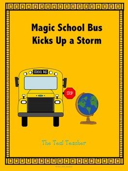 Magic School Bus Kick Up A Storm Worksheets & Teaching ...