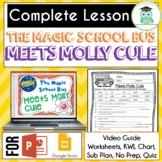 Magic School Bus MEETS MOLLY CULE Video Guide, Sub Plan, Worksheets, MOLECULES