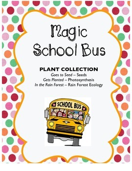 Magic School Bus: Plant Collection