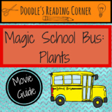 Magic School Bus: Plants- Movie Guide