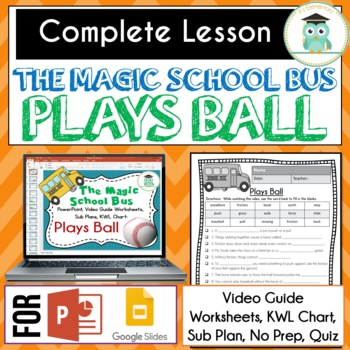 Magic School Bus PLAYS BALL - Video Guide, Worksheets, Sub Plan, Lesson, Forces