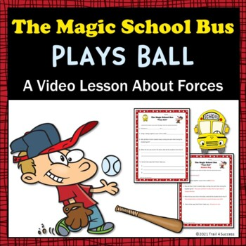 "Forces Magic School Bus ""Plays Ball"" Video Response Worksheet"