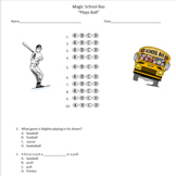 "Magic School Bus ""Plays Ball"" Mult. Choice Questions - (friction)"