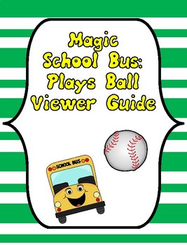Magic School Bus Plays Ball