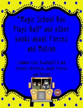 Magic School Bus Plays Ball and other Forces and Motion Activities