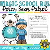 Magic School Bus Polar Bear Patrol Reading Response Activities / Unit