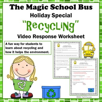 "Recycling Magic School Bus ""Holiday Special"" Video Response Form Quiz"