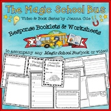 Magic School Bus Response Worksheets and Booklets-Use with