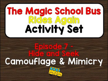 Magic School Bus Rides Again *Assessment Package* [Ep. 7: CAMOUFLAGE/MIMICRY]